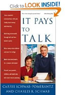 Linden Gross was the ghostwriter behind Charles Schwab and Carrie Scwab-Pomerantz' book It Pays to Talk